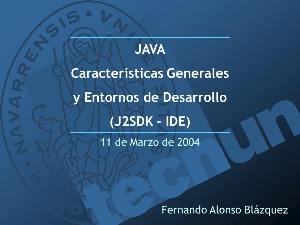 Características Generales y Entornos de Desarrollo
