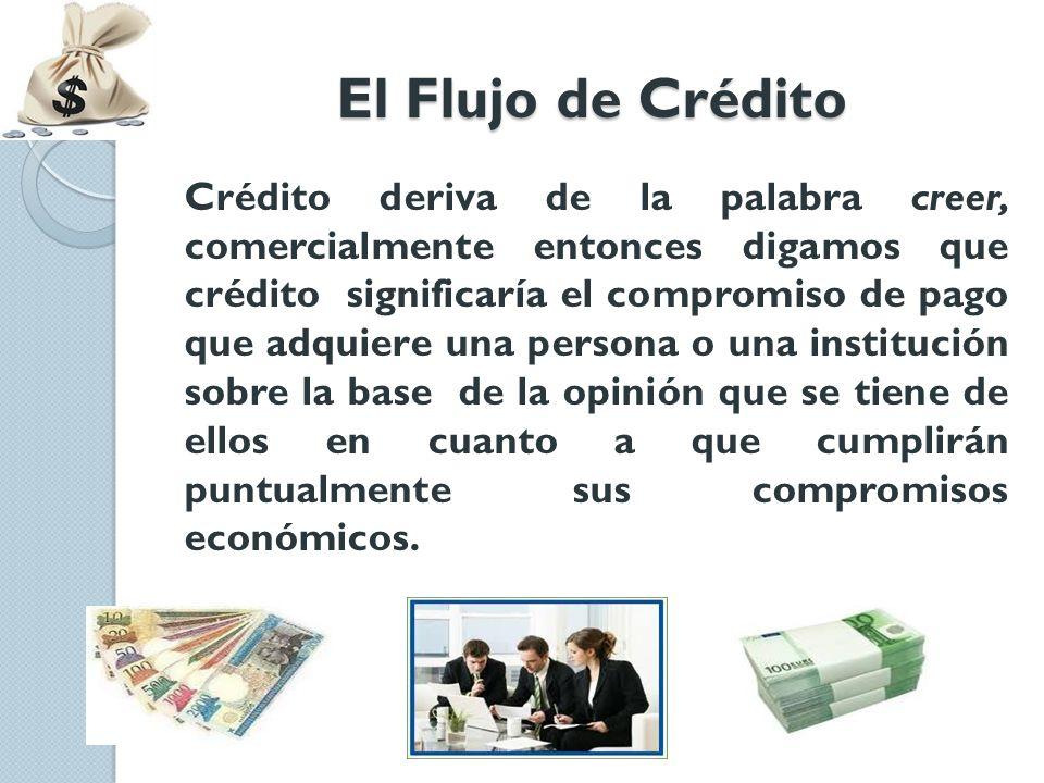 El Flujo de Crédito