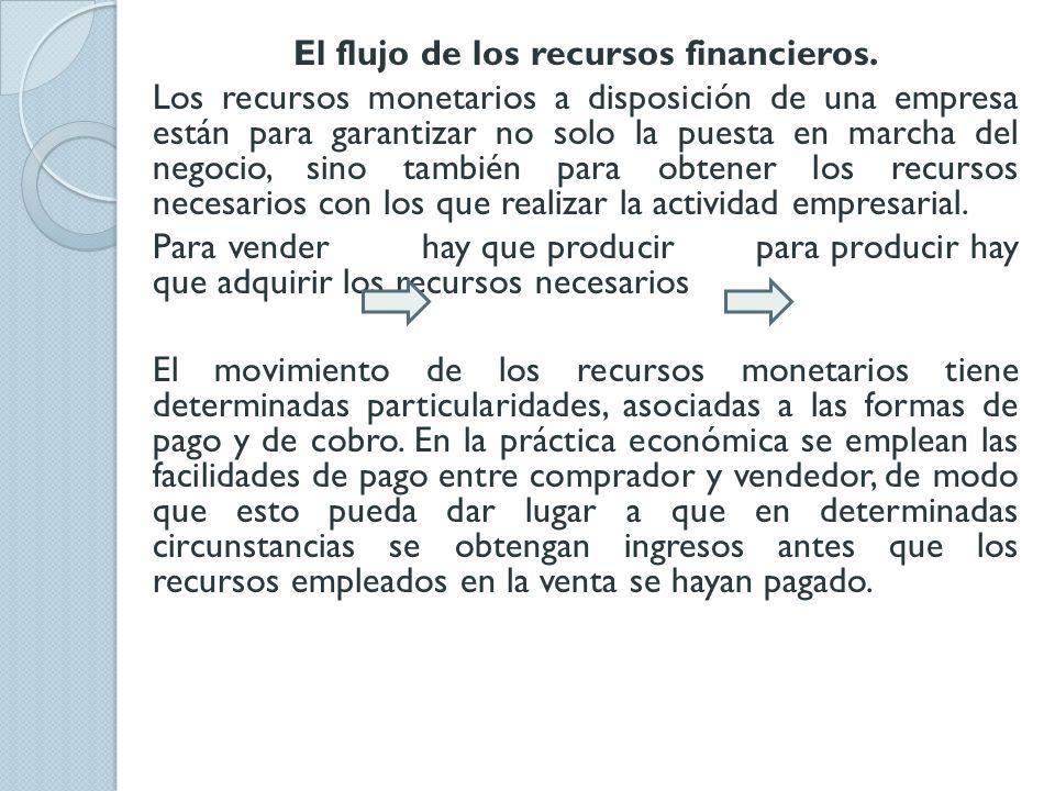 El flujo de los recursos financieros