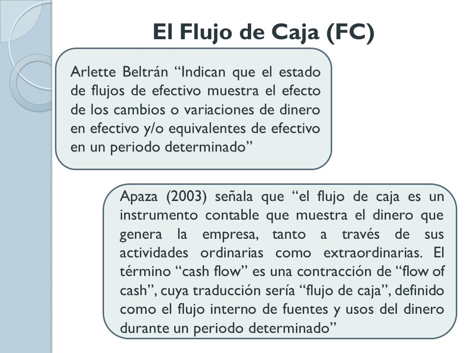 El Flujo de Caja (FC)