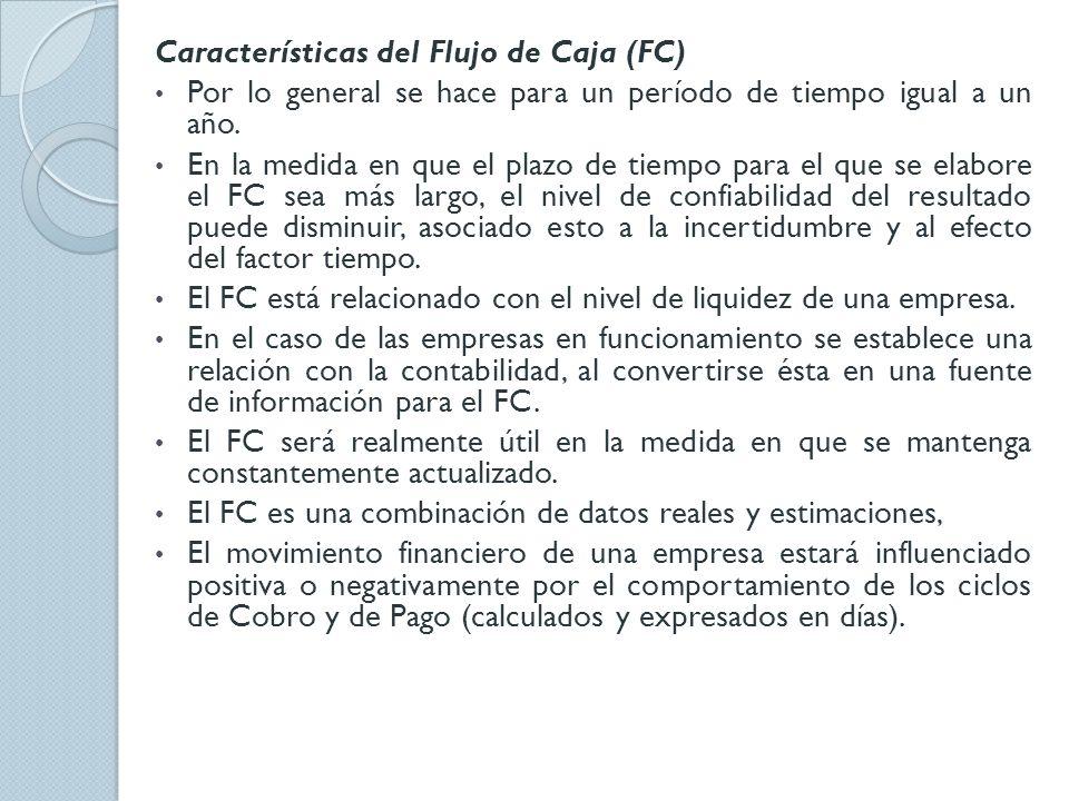 Características del Flujo de Caja (FC)