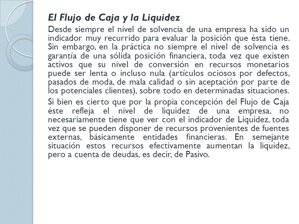 El Flujo de Caja y la Liquidez