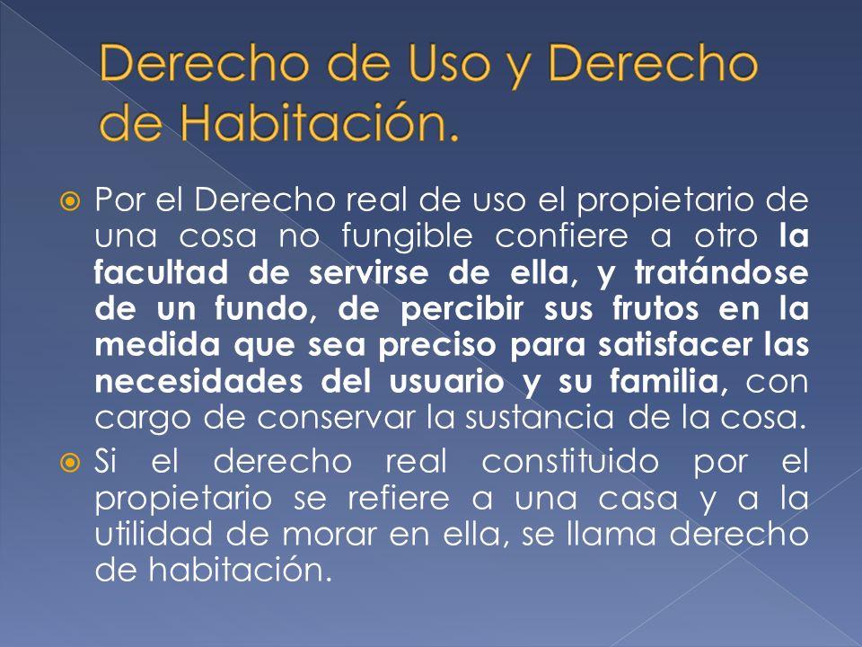 Derecho de Uso y Derecho de Habitación.