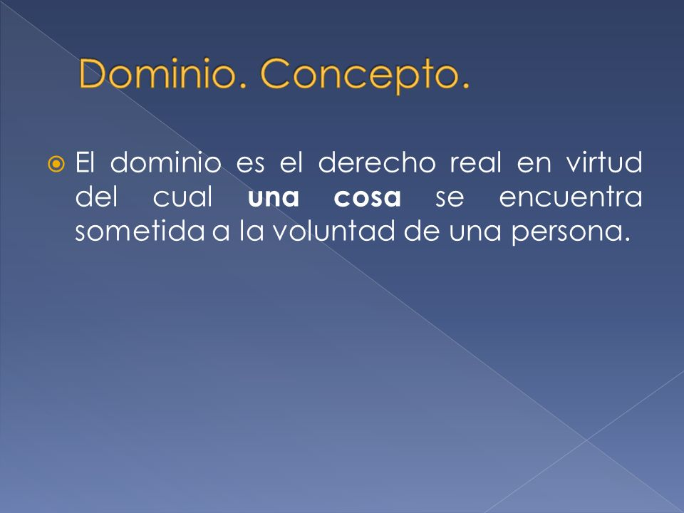 Dominio. Concepto.