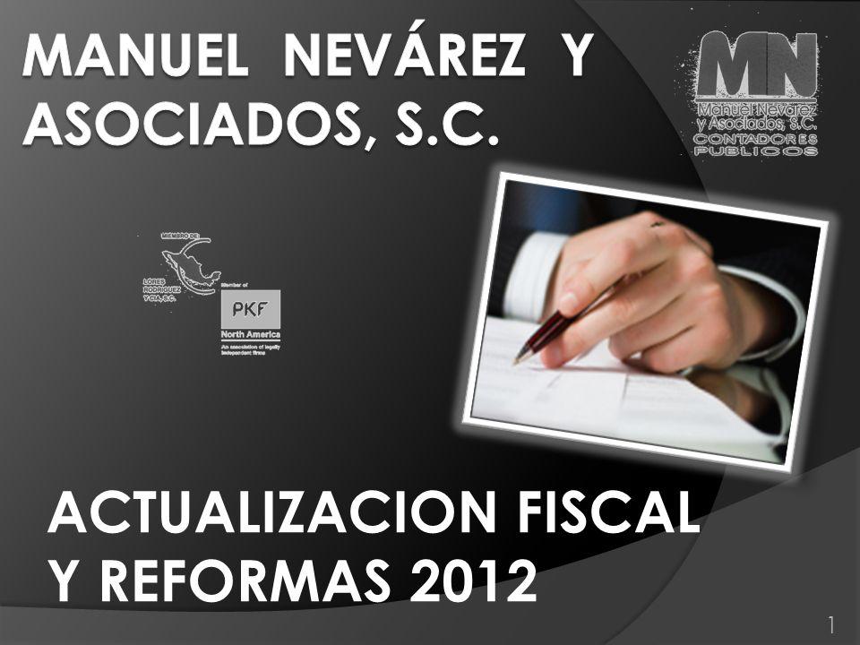 MANUEL NEVÁREZ Y ASOCIADOS, S.C.