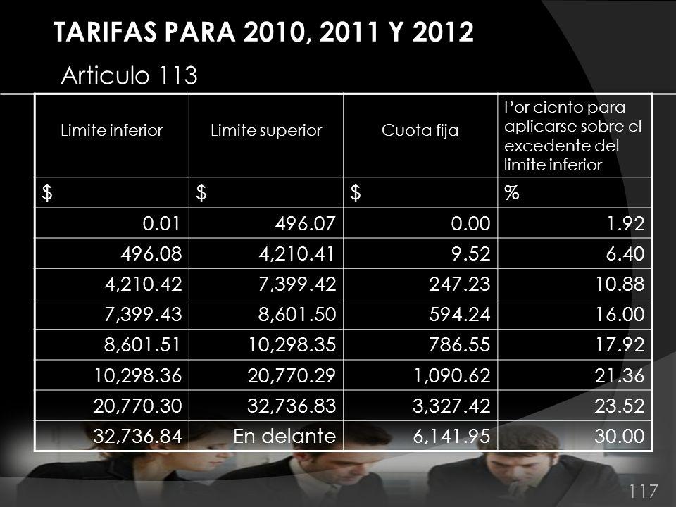 TARIFAS PARA 2010, 2011 Y 2012 Articulo 113 $ % 0.01 496.07 0.00 1.92