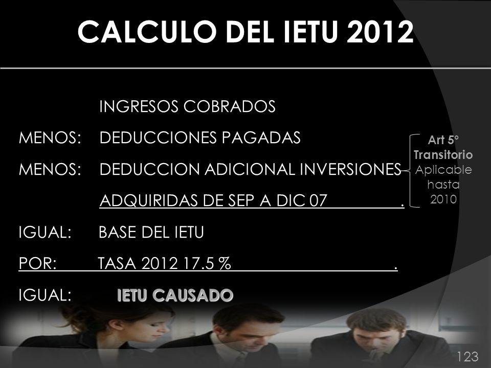 Art 5° Transitorio Aplicable hasta 2010
