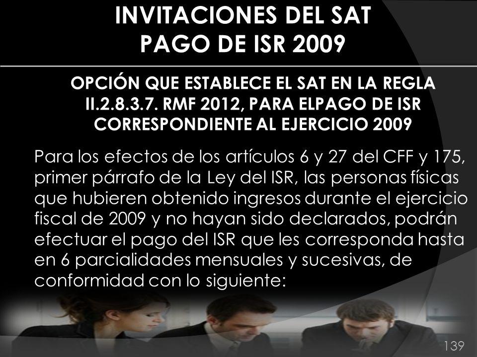 INVITACIONES DEL SAT PAGO DE ISR 2009