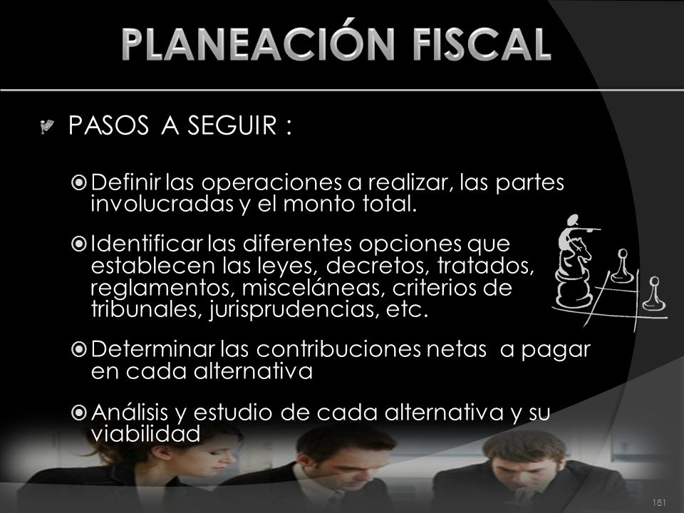 PLANEACIÓN FISCAL PASOS A SEGUIR :