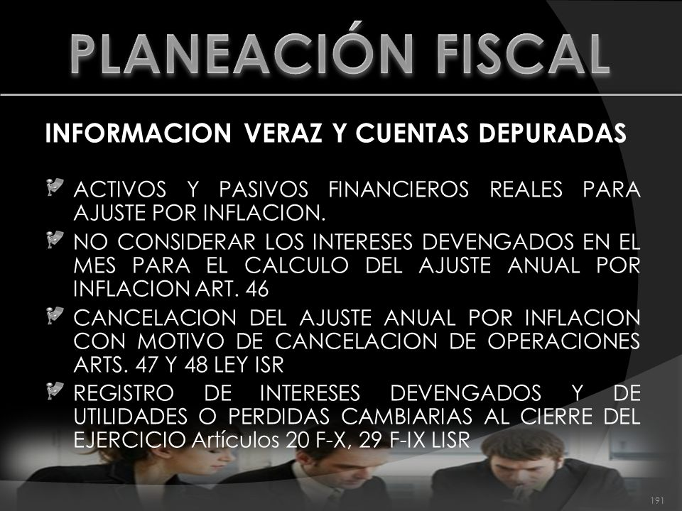 PLANEACIÓN FISCAL INFORMACION VERAZ Y CUENTAS DEPURADAS