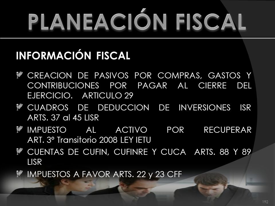 PLANEACIÓN FISCAL INFORMACIÓN FISCAL