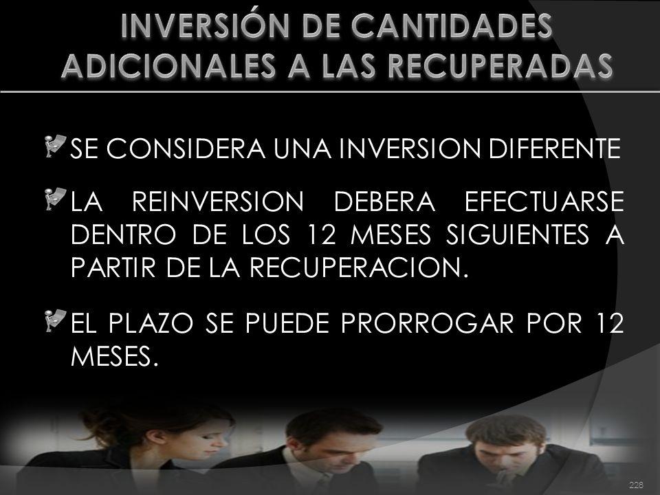 INVERSIÓN DE CANTIDADES ADICIONALES A LAS RECUPERADAS