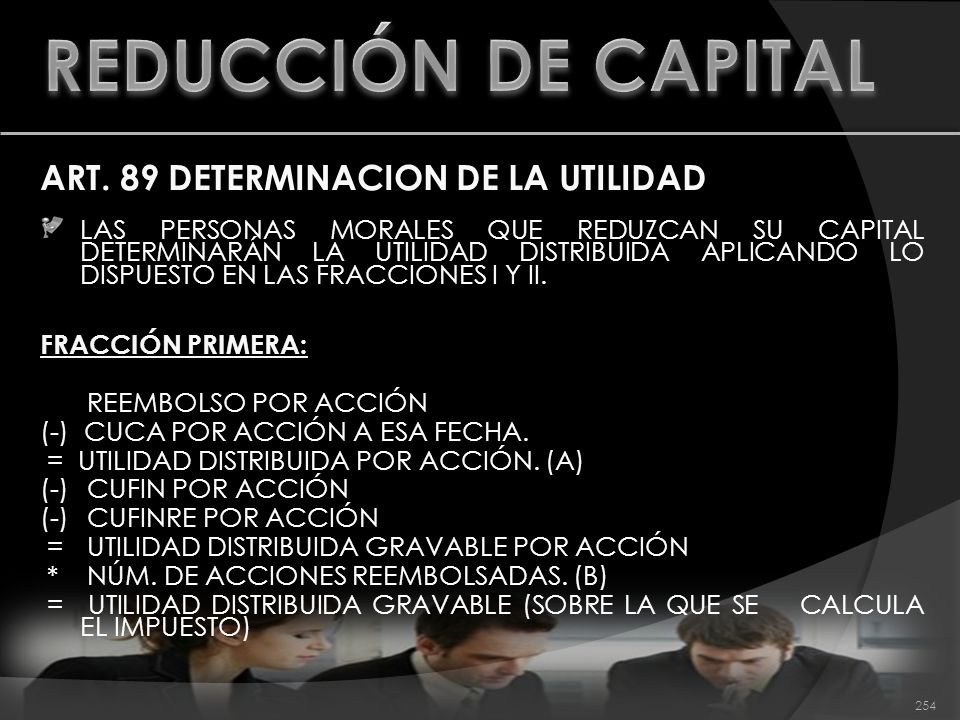 REDUCCIÓN DE CAPITAL ART. 89 DETERMINACION DE LA UTILIDAD