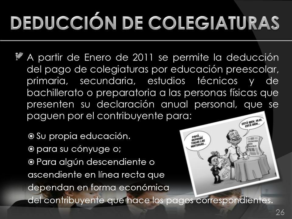 DEDUCCIÓN DE COLEGIATURAS
