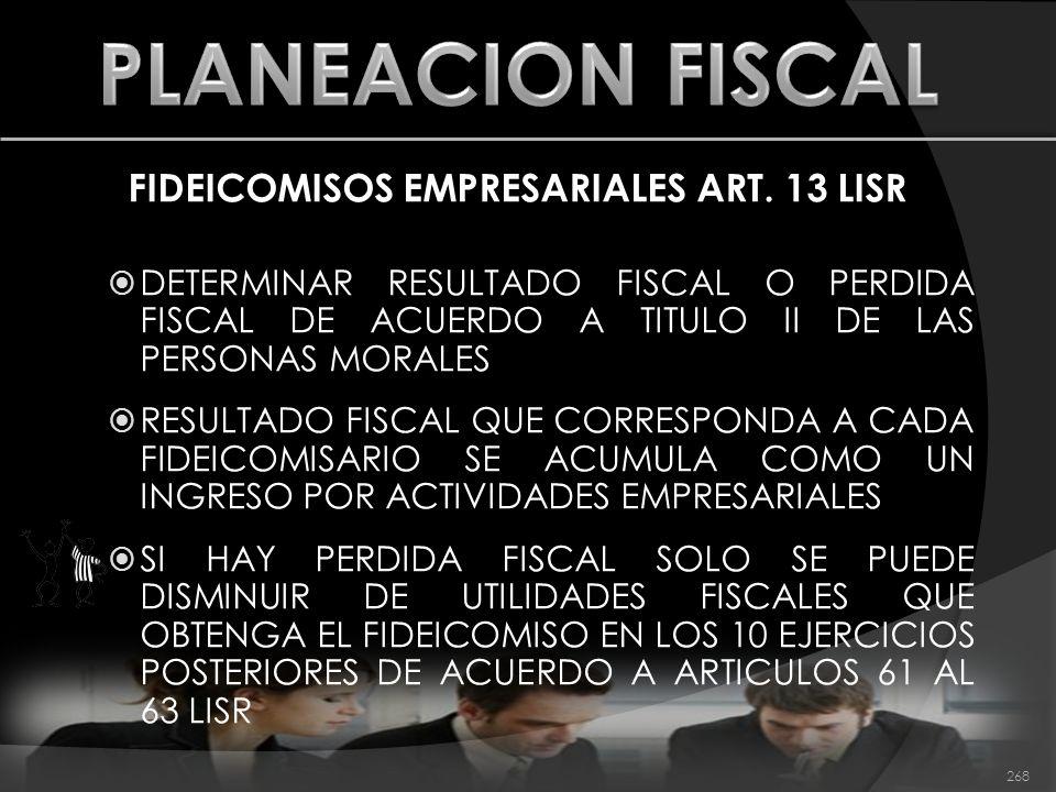FIDEICOMISOS EMPRESARIALES ART. 13 LISR