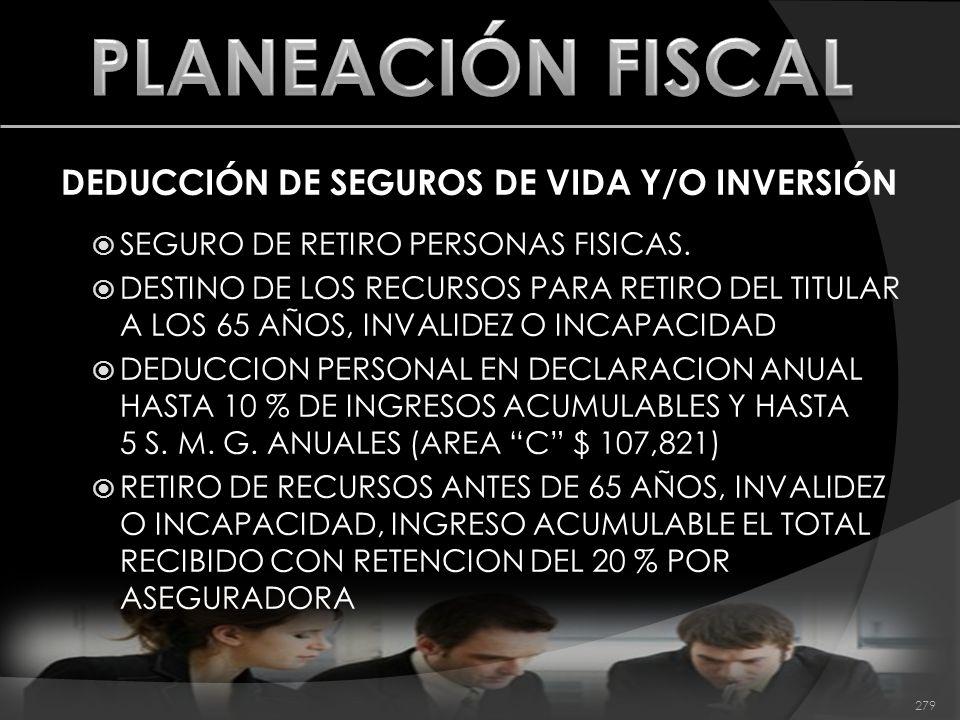 DEDUCCIÓN DE SEGUROS DE VIDA Y/O INVERSIÓN