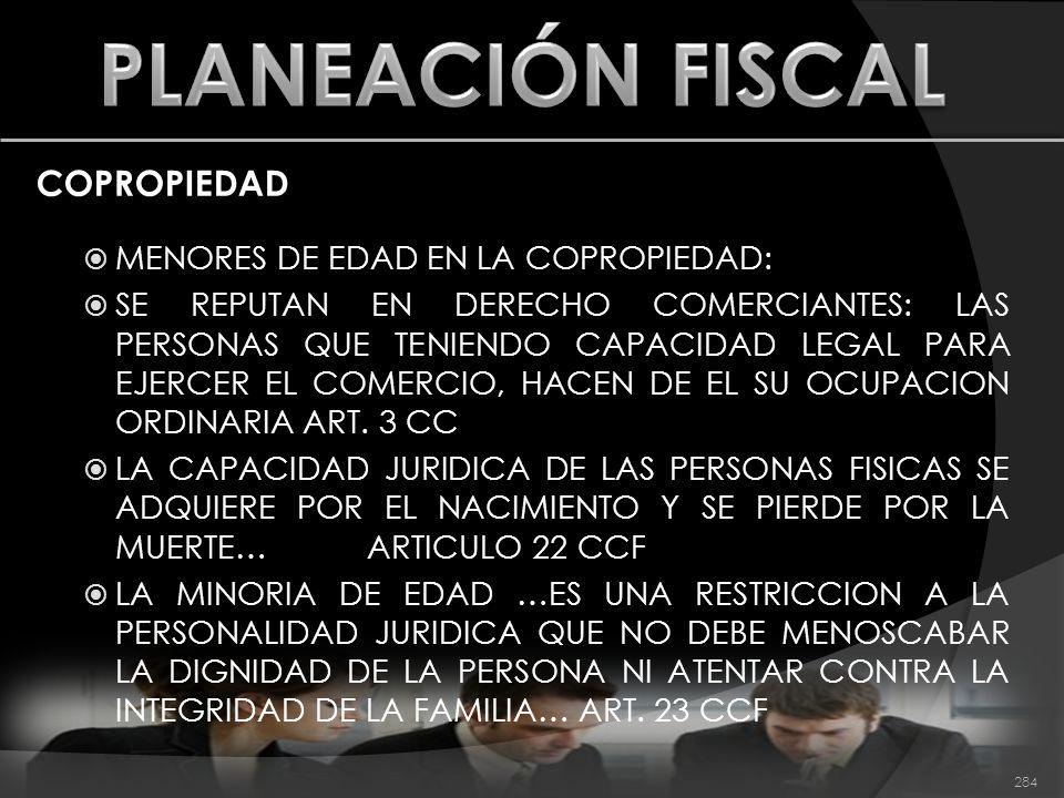 PLANEACIÓN FISCAL COPROPIEDAD MENORES DE EDAD EN LA COPROPIEDAD: