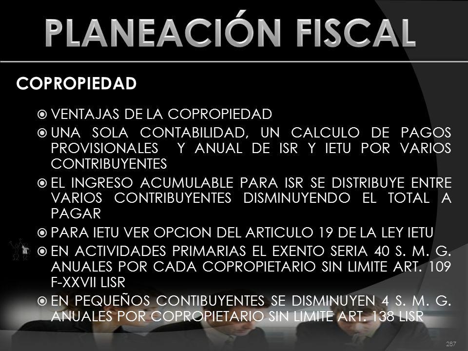 PLANEACIÓN FISCAL COPROPIEDAD VENTAJAS DE LA COPROPIEDAD