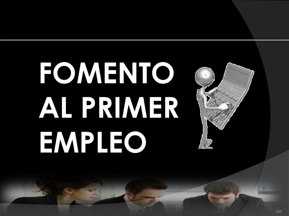 FOMENTO AL PRIMER EMPLEO