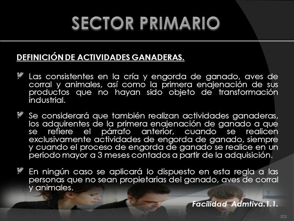 SECTOR PRIMARIO DEFINICIÓN DE ACTIVIDADES GANADERAS.