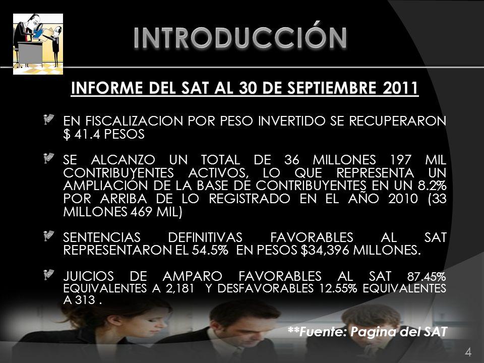 INFORME DEL SAT AL 30 DE SEPTIEMBRE 2011