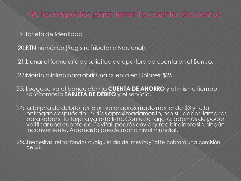 18: los requisitos para tener la cuenta de banco