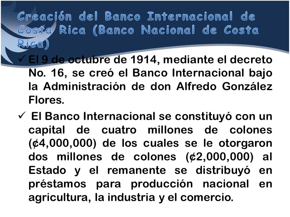 Creación del Banco Internacional de Costa Rica (Banco Nacional de Costa Rica)