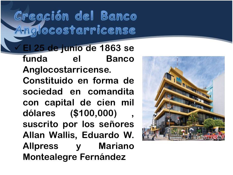 Creación del Banco Anglocostarricense
