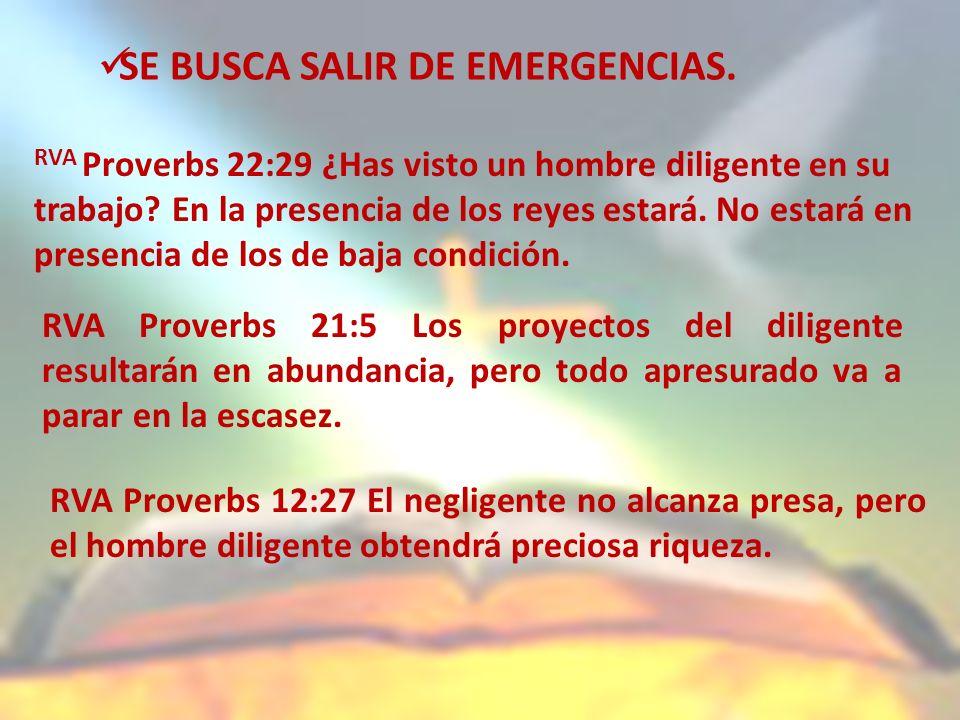 SE BUSCA SALIR DE EMERGENCIAS.