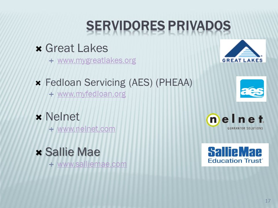 SERVIDORES PRIVADOS Great Lakes Nelnet Sallie Mae