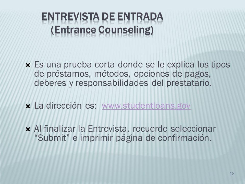 Entrevista de entrada (Entrance Counseling)