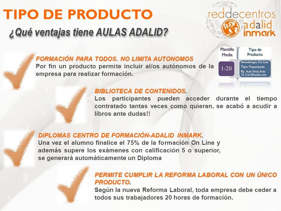 TIPO DE PRODUCTO ¿Qué ventajas tiene AULAS ADALID