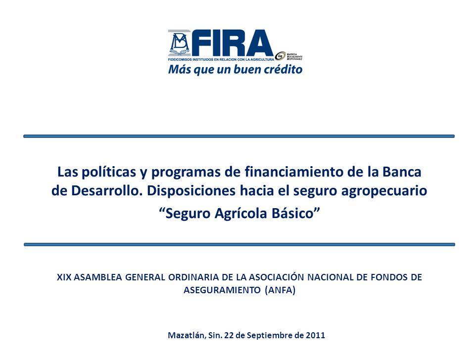 Seguro Agrícola Básico Mazatlán, Sin. 22 de Septiembre de 2011