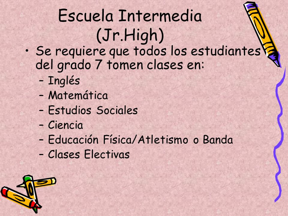 Escuela Intermedia (Jr.High)