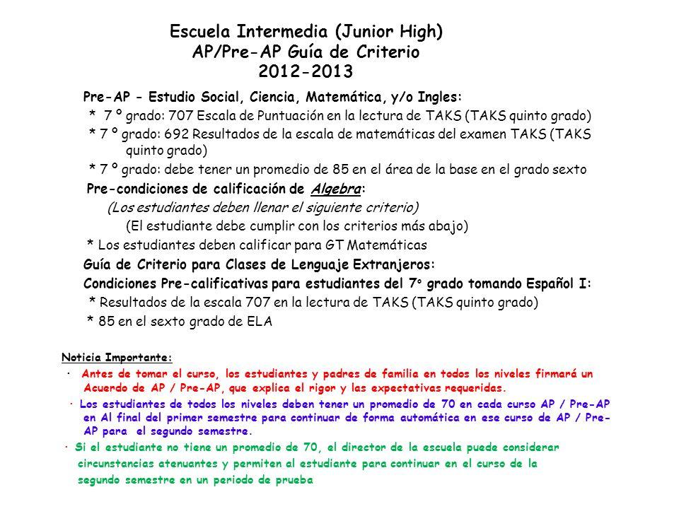 Escuela Intermedia (Junior High) AP/Pre-AP Guía de Criterio 2012-2013