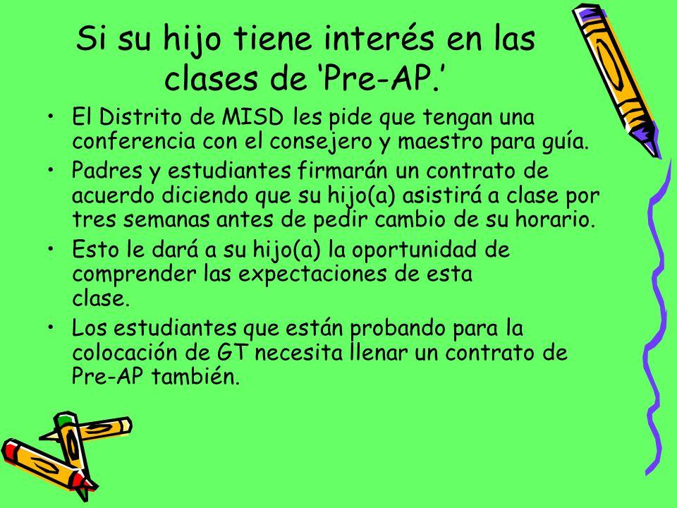 Si su hijo tiene interés en las clases de 'Pre-AP.'