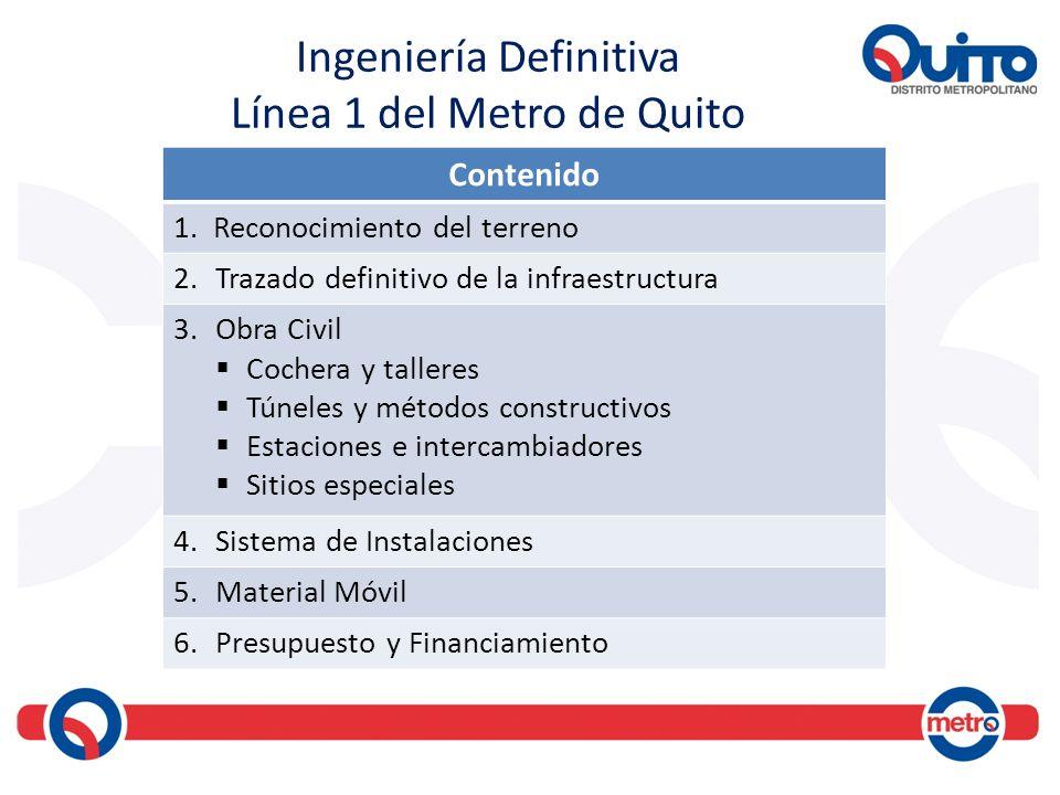 Ingeniería Definitiva Línea 1 del Metro de Quito