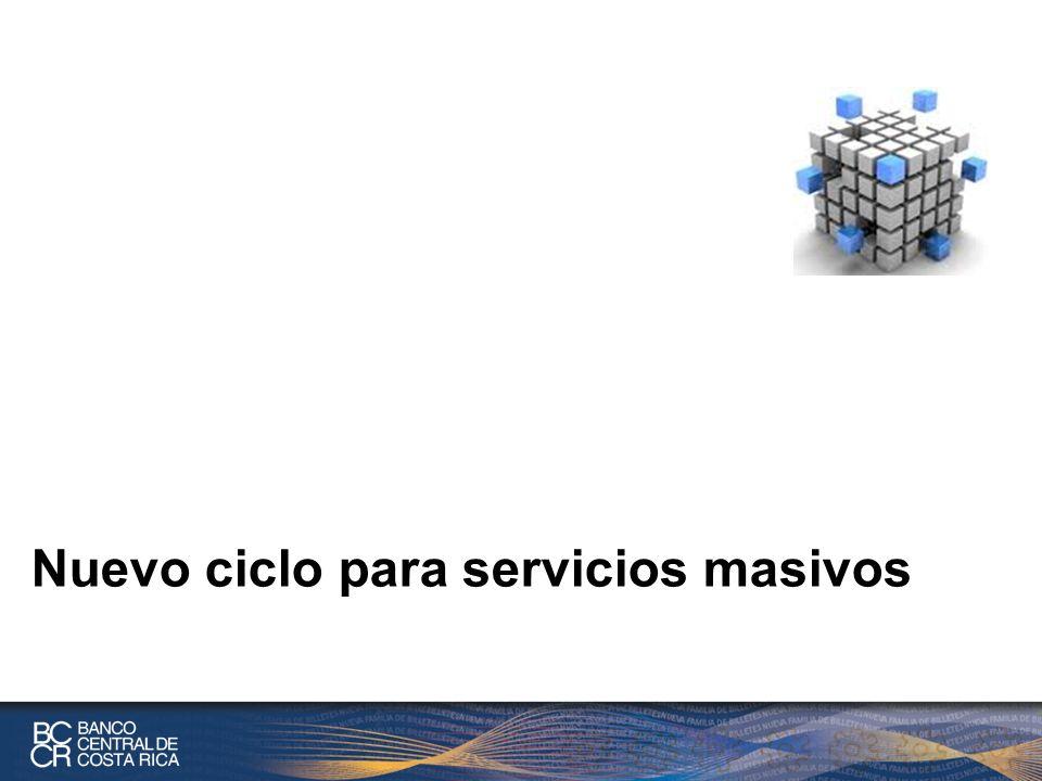 Nuevo ciclo para servicios masivos