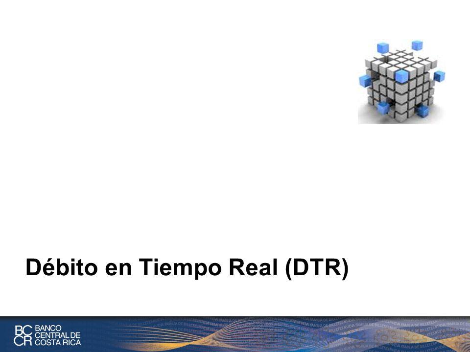 Débito en Tiempo Real (DTR)