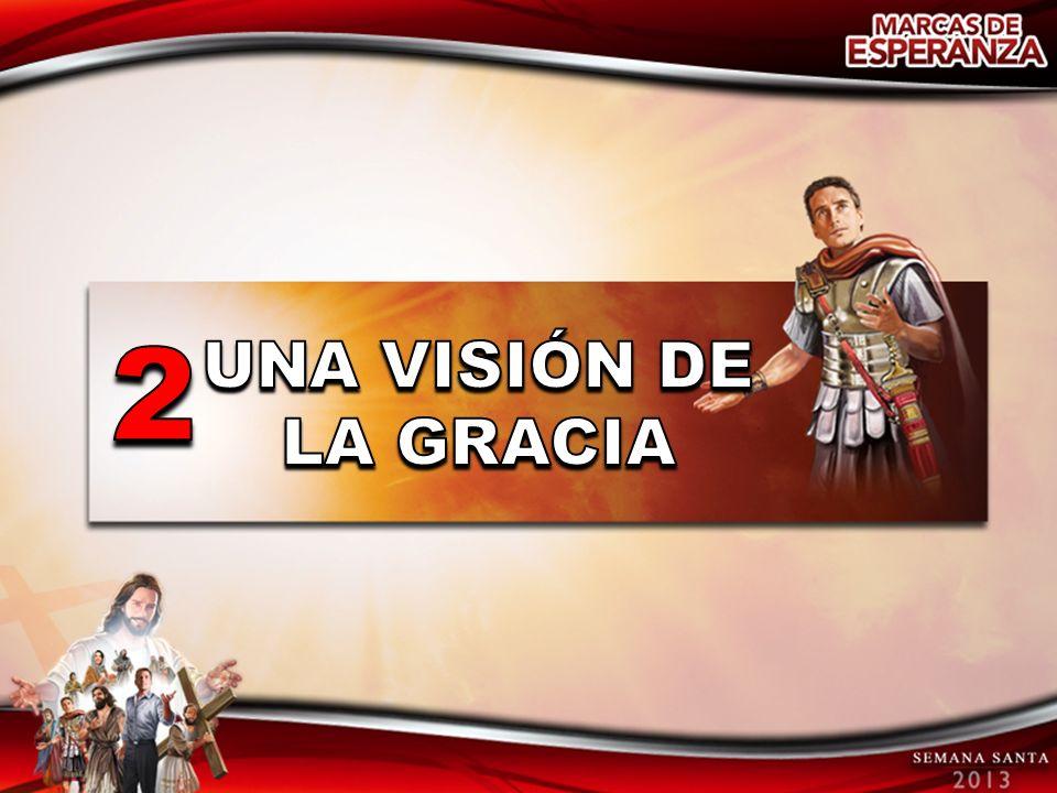 2 UNA VISIÓN DE LA GRACIA