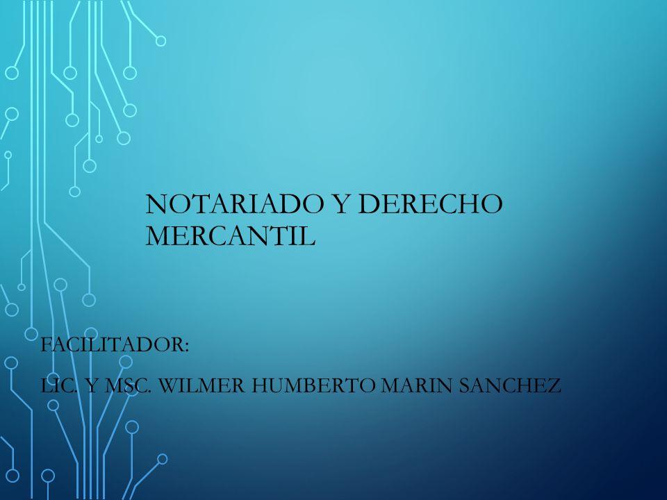 NOTARIADO Y DERECHO MERCANTIL