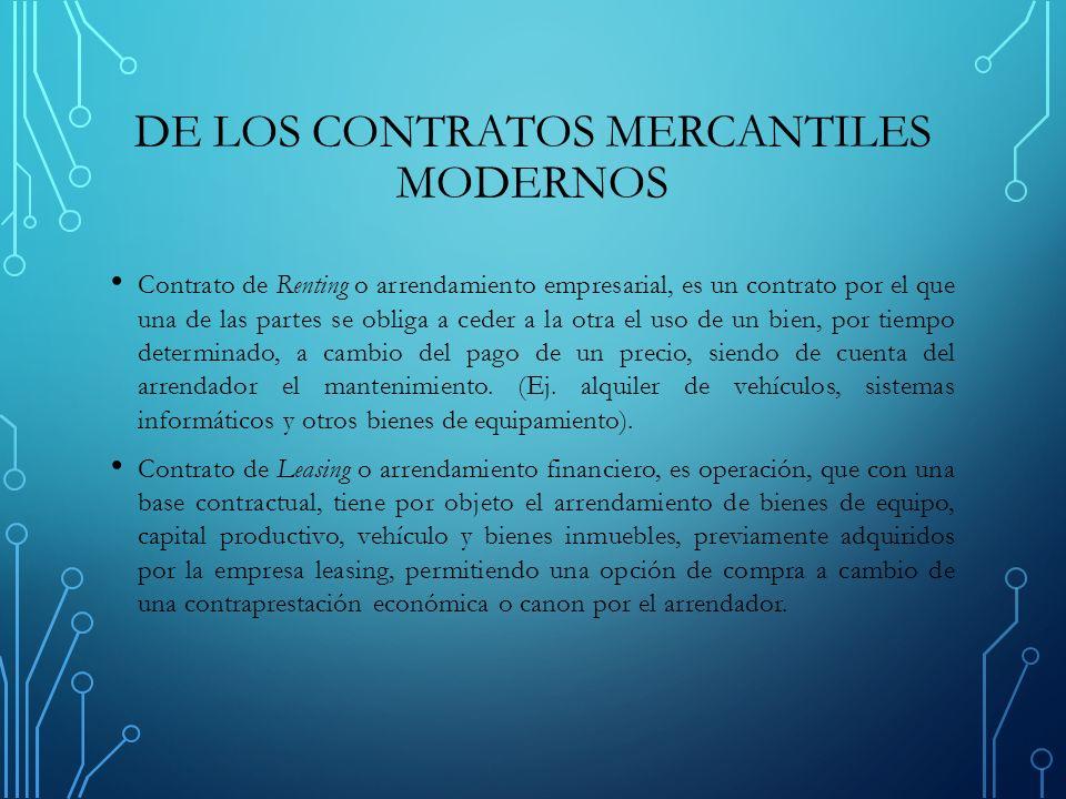DE LOS CONTRATOS MERCANTILES MODERNOS