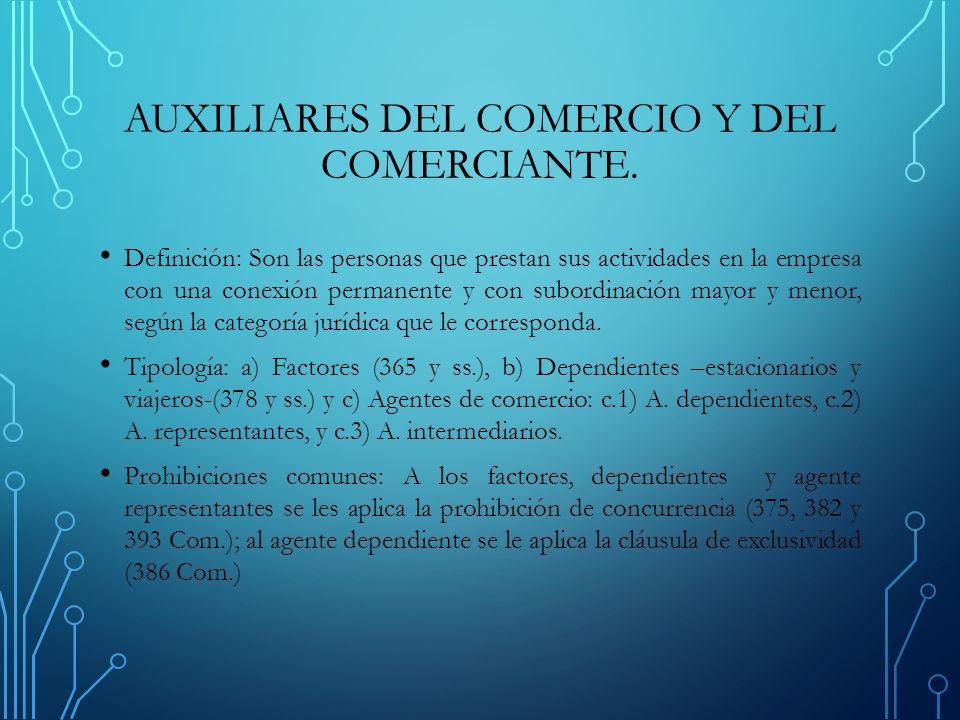 AUXILIARES DEL COMERCIO Y DEL COMERCIANTE.