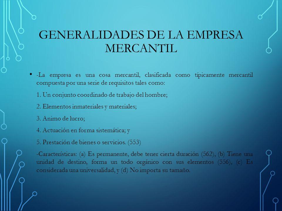 GENERALIDADES DE LA EMPRESA MERCANTIL