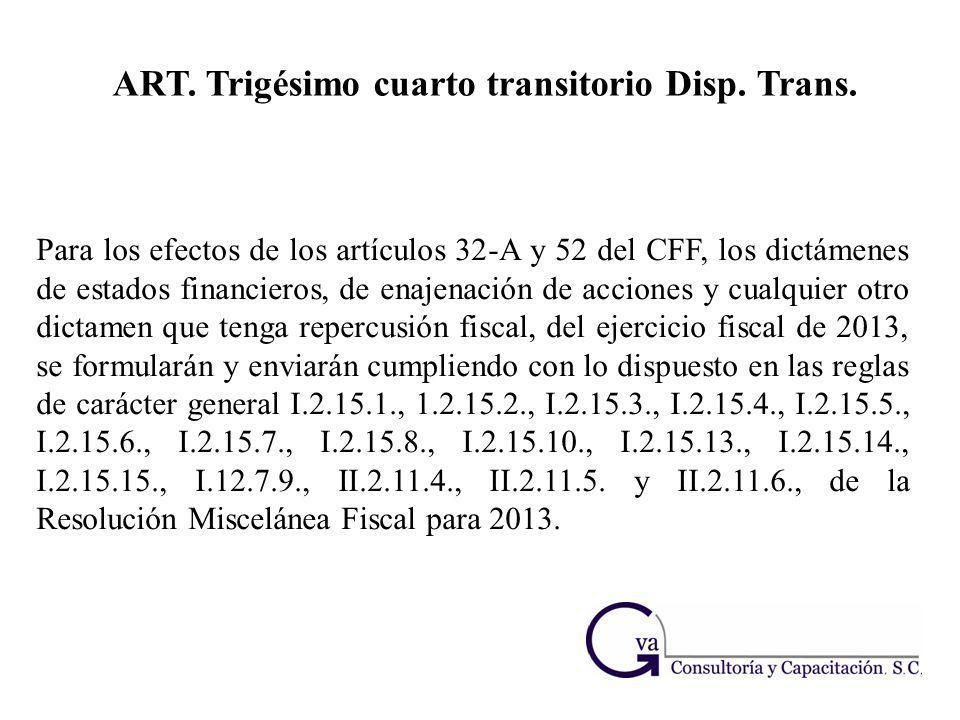 ART. Trigésimo cuarto transitorio Disp. Trans.