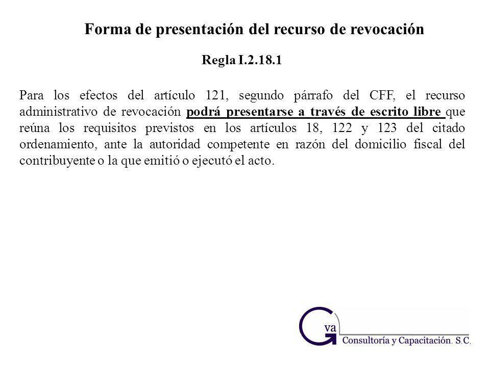 Forma de presentación del recurso de revocación