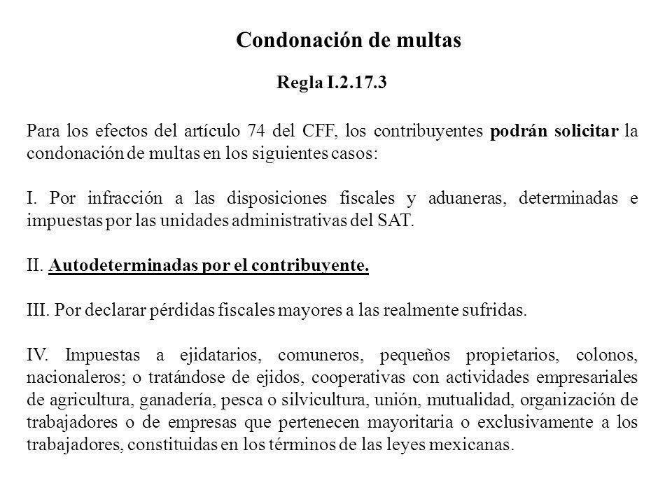 Condonación de multas Regla I.2.17.3