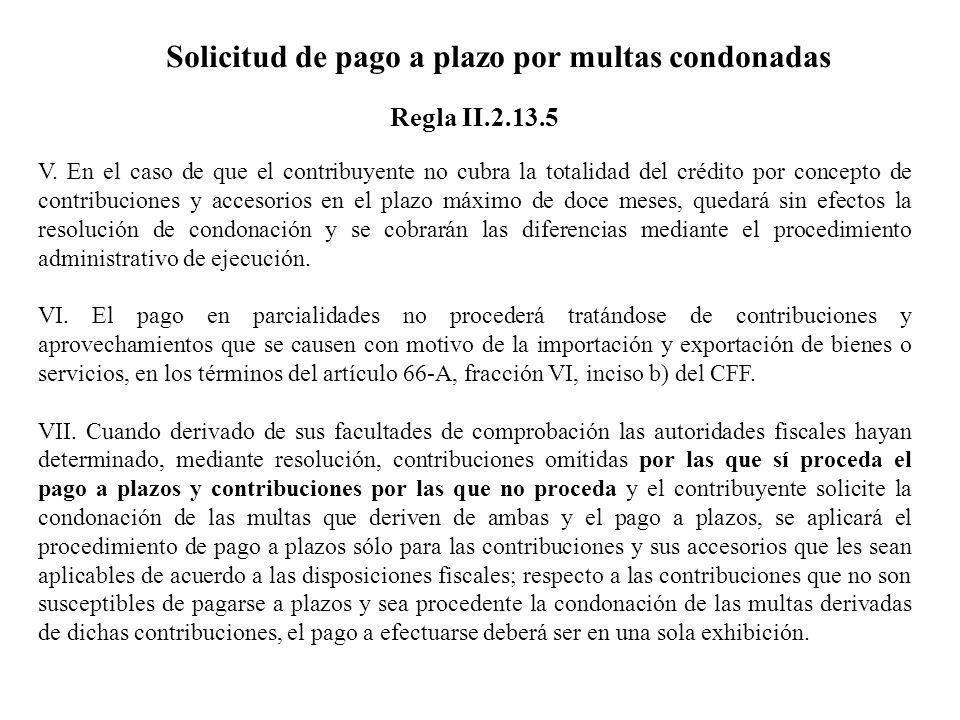 Solicitud de pago a plazo por multas condonadas