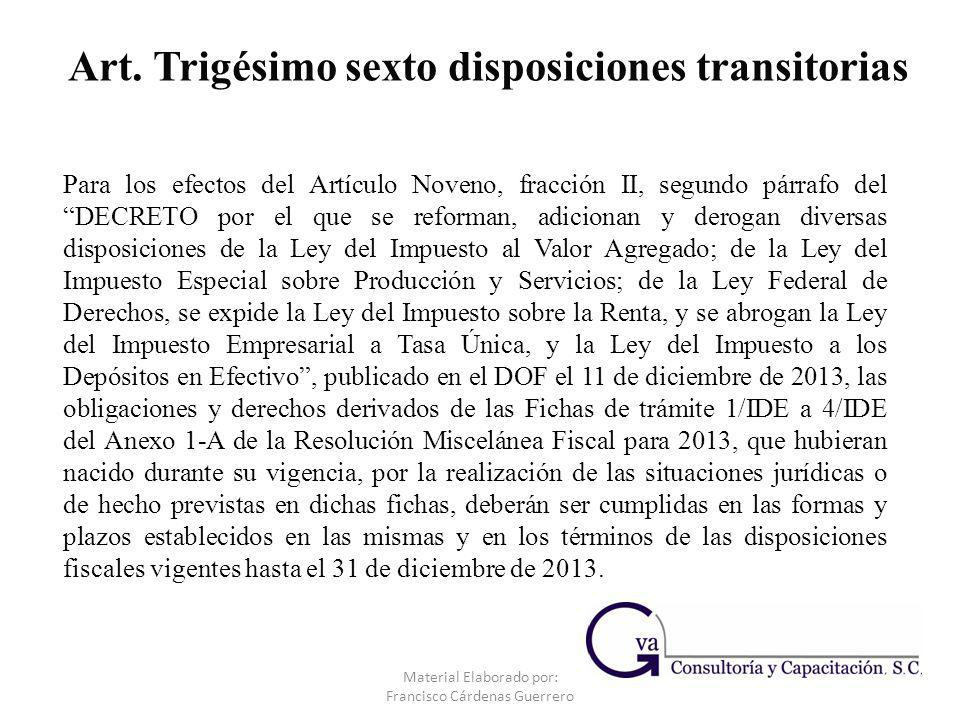 Art. Trigésimo sexto disposiciones transitorias
