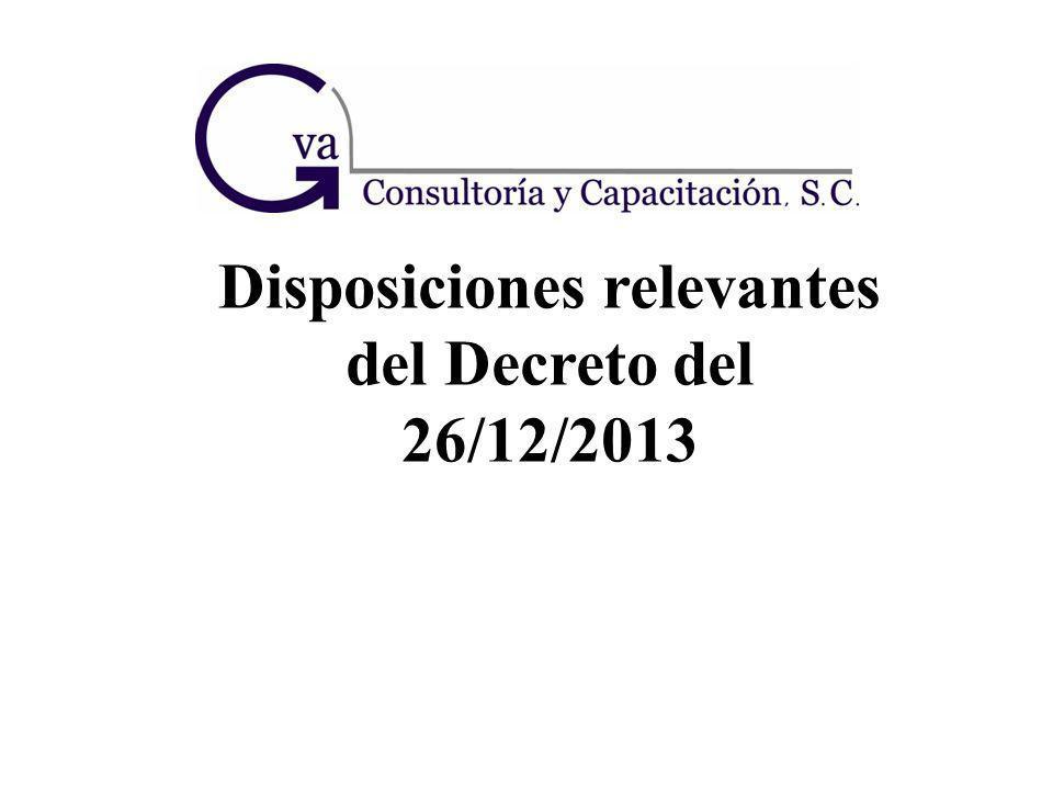 Disposiciones relevantes del Decreto del 26/12/2013